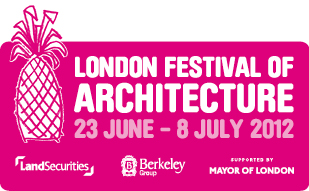 London Festival of Architecture 23 june - 8 July 2012