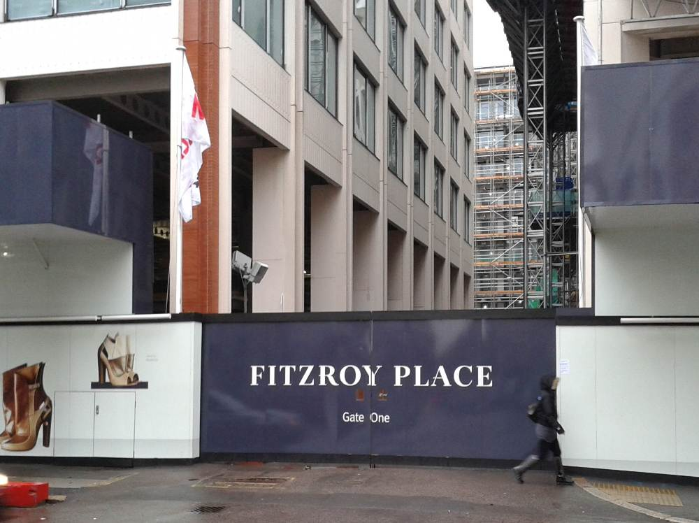 Horading around construction site says: Fitzroy Place.